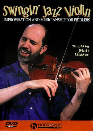Rent Swingin' Jazz Violin: Improvisation And Musicianship For Fiddlers Online DVD Rental