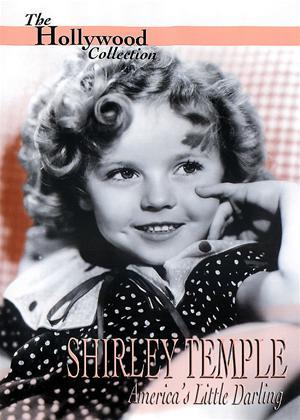 Rent Shirley Temple: America's Little Darling Online DVD Rental
