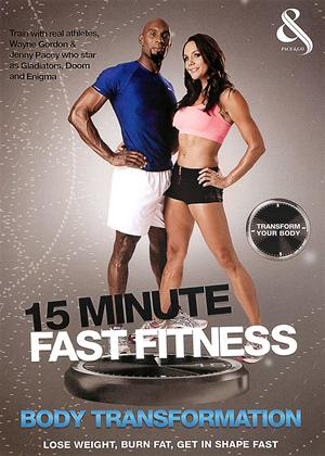 Rent 15 Minute Fast Fitness: Body Transformation Online DVD Rental