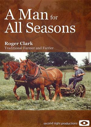 Rent A Man for All Seasons: Roger Clark - Traditional Farmer and Farrier Online DVD Rental