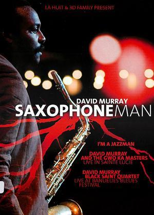 Rent David Murray: Saxophone Man Online DVD Rental