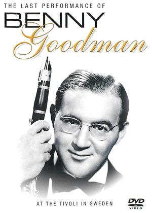 Rent Benny Goodman: Legends in Concert - The Last Performance Online DVD Rental