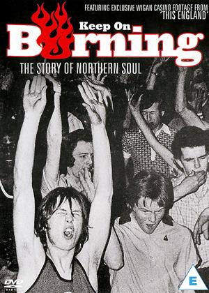 Rent Keep on Burning: The Story of Northern Soul Online DVD Rental