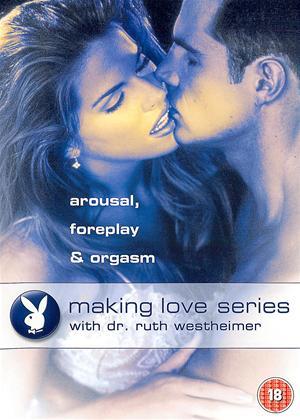 Rent Playboy: Making Love Series: Arousal, Foreplay and Orgasm Online DVD Rental