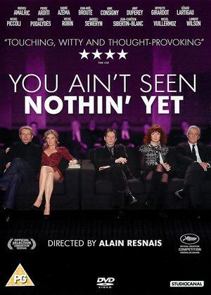 Rent You Ain't Seen Nothin' Yet (aka Vous n'avez encore rien vu) Online DVD Rental