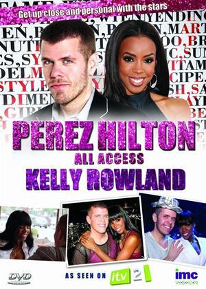 Rent Perez Hilton: All Access: Kelly Rowland Online DVD Rental