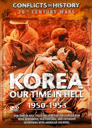 Rent Conflicts in History: Korea Our Time in Hell (1950 - 1953) Online DVD Rental