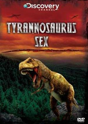 Rent Dinosaurs: Tyrannosaurus Sex Online DVD Rental
