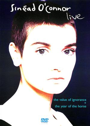 Rent Sinead O'Connor: Live: The Year of The Horse / The Value of Ignorance Online DVD Rental