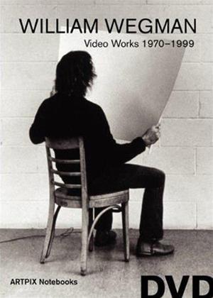 Rent William Wegman: Video Works 1970-1999 Online DVD Rental