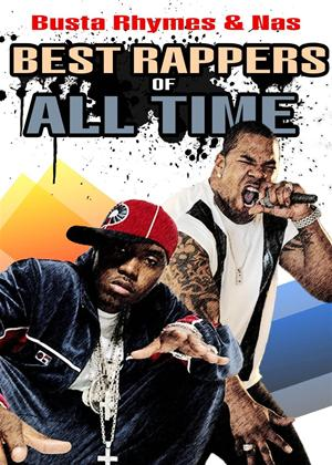 Rent Best Rappers of All Time: Busta Rhymes and Nas Online DVD Rental