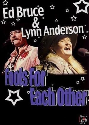 Rent Ed Bruce and Lynn Anderson, Fools for Each Other Online DVD Rental