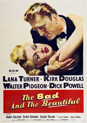 Rent The Bad and the Beautiful Online DVD Rental