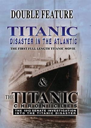 Rent Titanic: Disaster in The Atlantic / The Titanic Chronicles Online DVD Rental