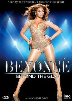 Rent Beyonce: Beyond the Glam Online DVD Rental