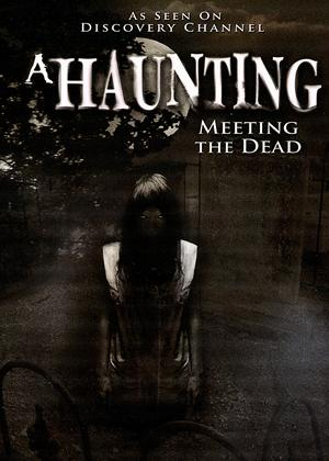 Rent A Haunting: Meeting the Dead Online DVD & Blu-ray Rental