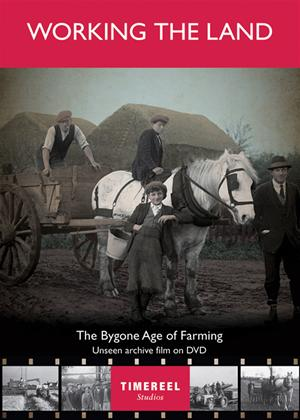Rent Working the Land: The Bygone Age of Farming Online DVD Rental