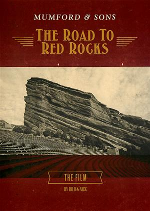 Rent Mumford and Sons: The Road to Red Rocks Online DVD Rental