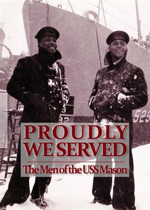 Rent Proudly We Served: The Men of USS Mason Online DVD Rental