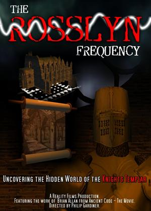 Rent The Rosslyn Frequency: Uncovering the Hidden World of The... Online DVD Rental