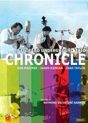 Rent Chicago Underground Trio: Chronicle Online DVD Rental