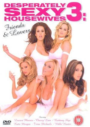 Rent Desperately Sexy Housewives 3: Friends and Lovers Online DVD Rental