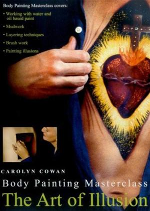 Rent The Art of Illusion: Body Painting Masterclass with Carolyn Cowan Online DVD Rental