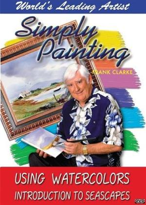 Rent The Simply Painting Series: Introduction to Seascapes in Watercolor Online DVD Rental