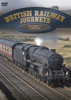 Rent British Railway Journeys: South West Scotland Online DVD Rental