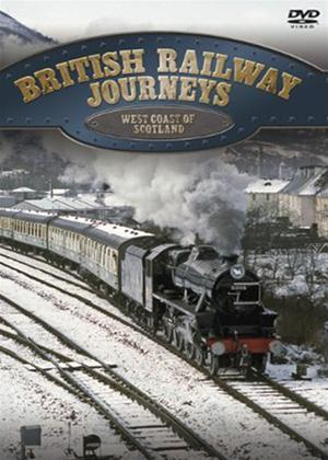 Rent British Railway Journeys: West Coast of Scotland Online DVD Rental