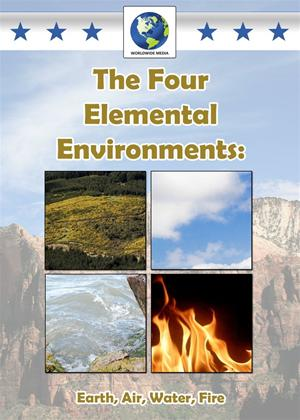 Rent The Four Elemental Environments: Earth, Air, Water, Fire Online DVD Rental