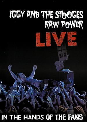 Rent Iggy and The Stooges: Raw Power Live: In the Hands of the Fans Online DVD Rental