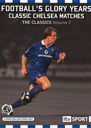 Rent Football's Glory Years: Classic Chelsea Matches: Vol.2 Online DVD Rental