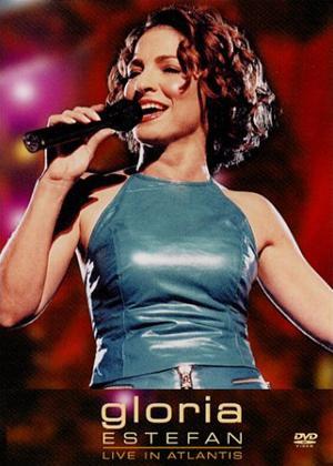 Rent Gloria Estefan: Live in Atlantis Online DVD Rental