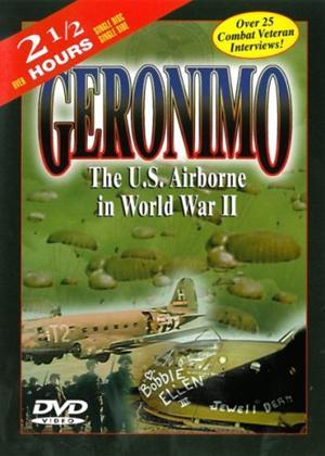 Rent Geronimo: US Airborne in World War II Online DVD & Blu-ray Rental