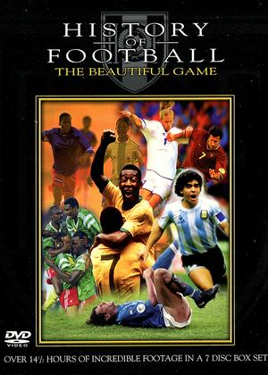 Rent History of Football: The Beautiful Game Online DVD Rental