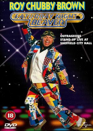 Roy Chubby Brown: Saturday Night Beaver Online DVD Rental