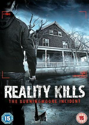 Rent Reality Kills: The Burningmoore Incident Online DVD Rental