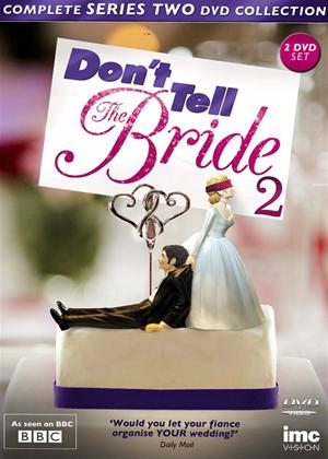 Rent Don't Tell the Bride: Series 2 Online DVD Rental