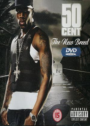Rent 50 Cent: The New Breed Online DVD Rental