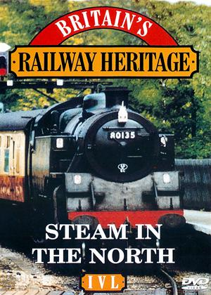 Rent Britain's Railway Heritage: Steam in the North Online DVD & Blu-ray Rental