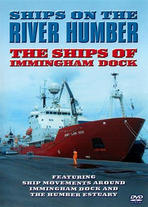 Rent Ships on the River Humber: The Ships of Immingham Dock Online DVD Rental