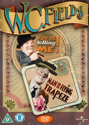 Rent W.C. Fields: You're Telling Me! / Man on the Flying Trapeze Online DVD Rental