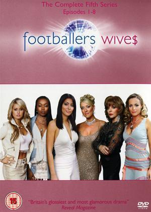 Rent Footballers' Wives: Series 5 Online DVD Rental