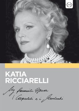 Rent Katia Ricciarelli: My Favourite Opera: I Capuleti E I Montecchi Online DVD Rental