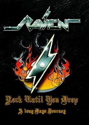Rent Raven: Rock Until You Drop: A Long Day's Journey Online DVD Rental