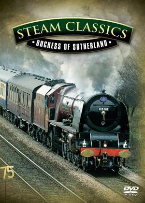 Rent British Steam Classics: Duchess of Sutherland Online DVD Rental