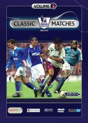 Rent Premier League Classic Matches: Vol.9 Online DVD Rental