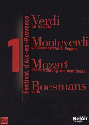 Rent Festival d'Aix-en-Provence: Vol.1 (aka La Traviata, L'Incoronazione di Poppea, Die Entfuhrung aus dem Serail, Julie) Online DVD Rental