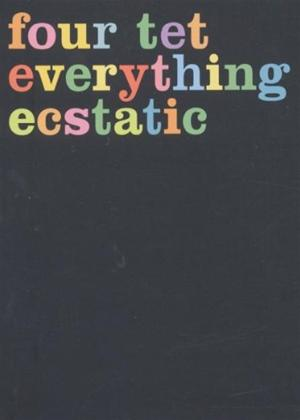 Rent Four Tet: Everything Ecstatic Online DVD Rental